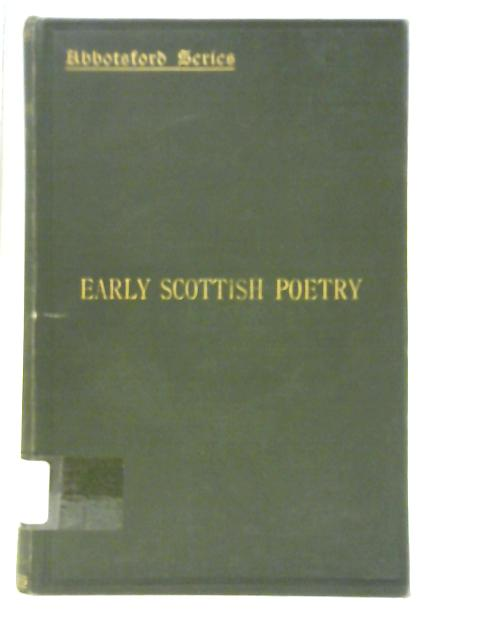 Early Scottish Poetry By George Eyre-Todd