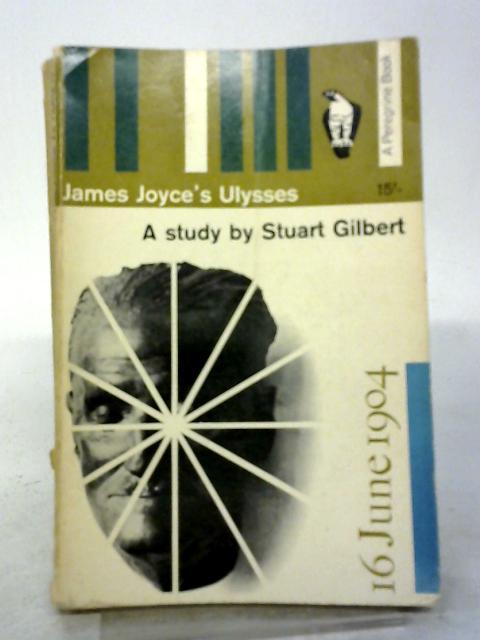 James Joyce's Ulysses: A Study (Peregrine Books) by Stuart Gilbert