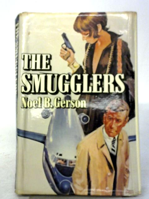 The Smugglers By Noel B. Gerson