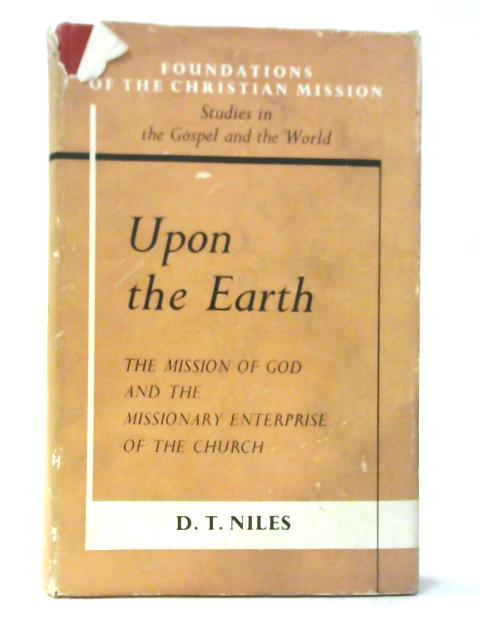Upon the Earth By D. T. Niles