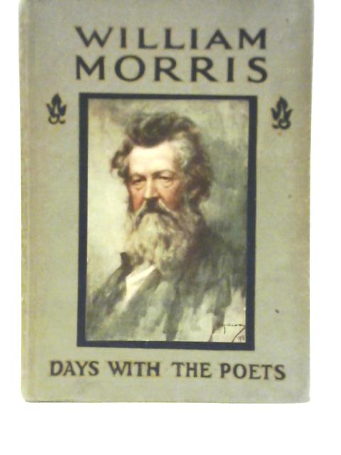 A Day with William Morris By M C Gillington