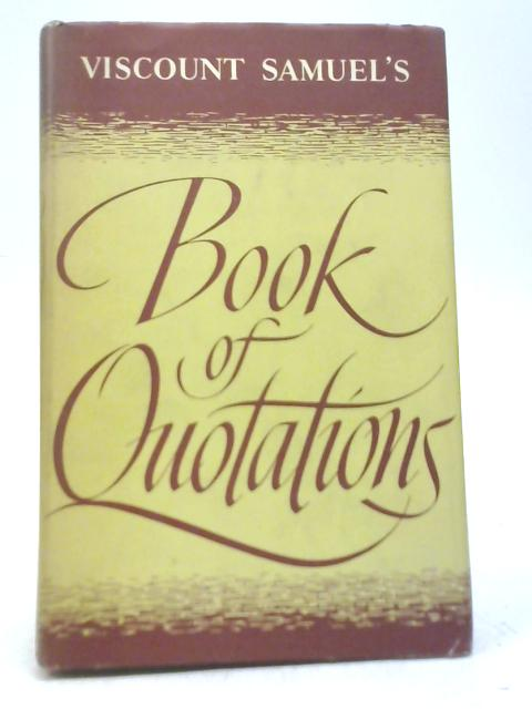 Book of Quotations By Viscount Samuel
