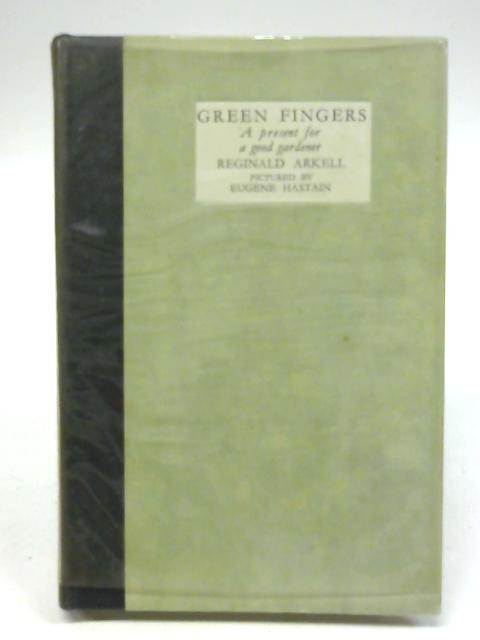More green fingers By Reginald arkell