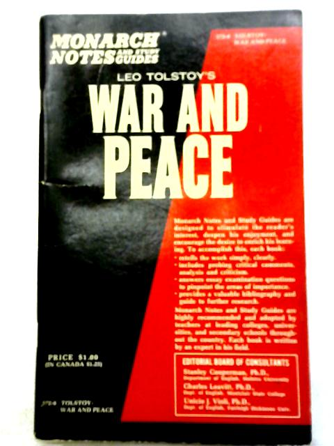 Leo Tolstoy's War And Peace (Monarch notes and study guides) By Austin Fowler