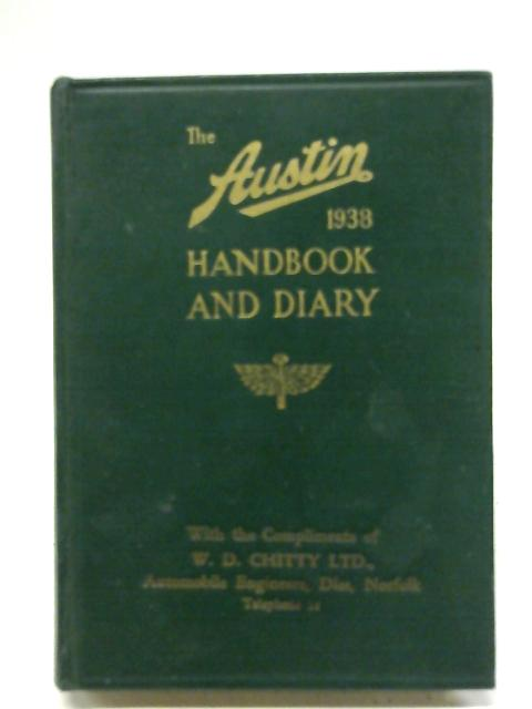 The Austin Handbook and Diary for 1938 By Unknown