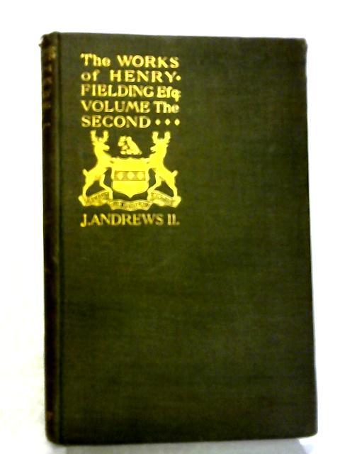The Adventures of Joseph Andrews And His Friend Mr. Abraham Adams: Volume II By Henry Fielding