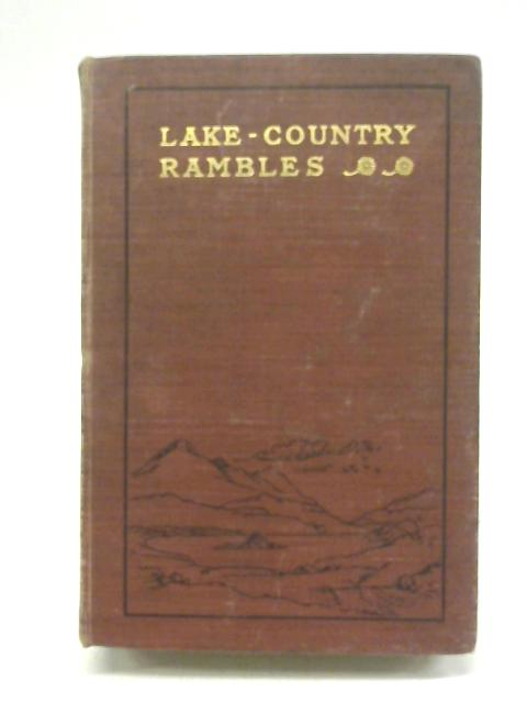 Lake-Country Rambles By William T. Palmer