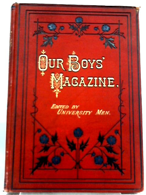 Our Boys' Magazine, Vol. XV