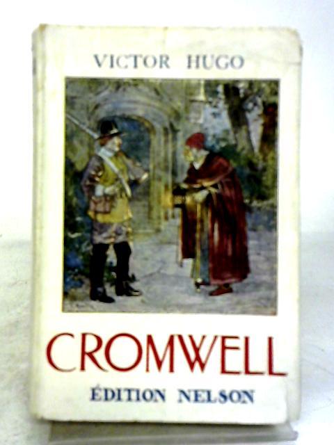Cromwell By V Hugo