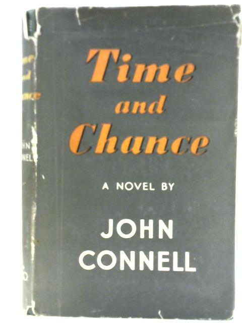 Time and Chance By John Connell