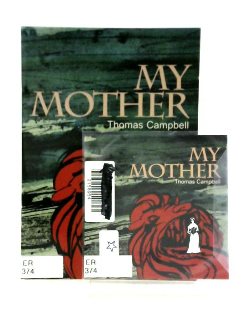 My Mother By T. Campbell