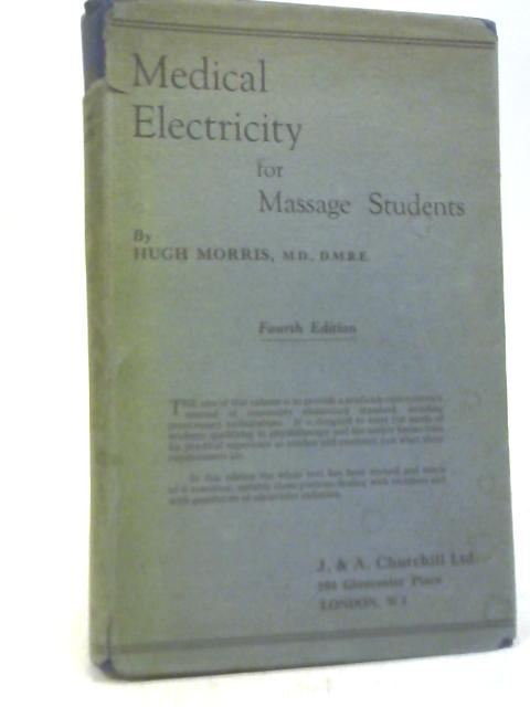 Medical Electricity for Massage Students By Hugh Morris