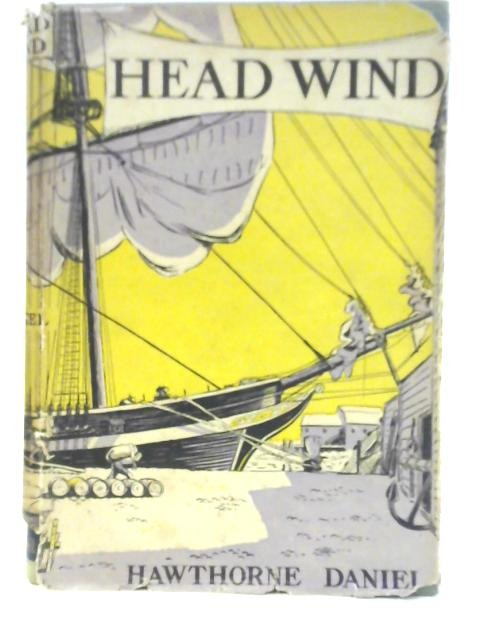 Head Wind By Hawthorne Daniel