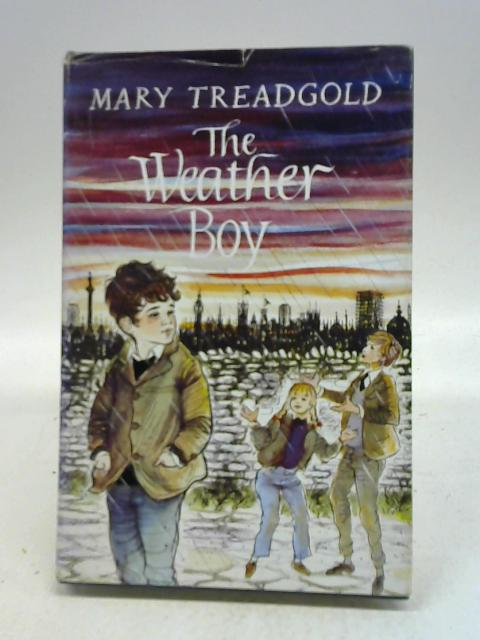 The Weather Boy By Mary Treadgold