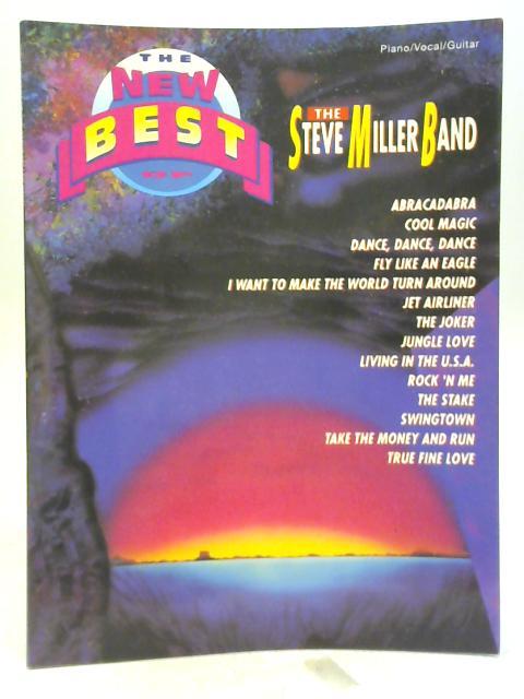 The New Best of the Steve Miller Band By Steve Miller Band