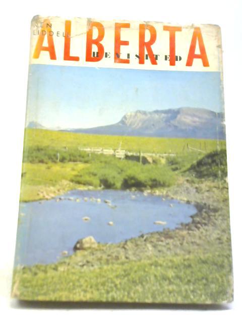 Alberta Revisited By Ken Liddell