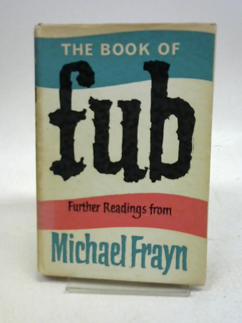 The Book of Fub By Michael Frayn