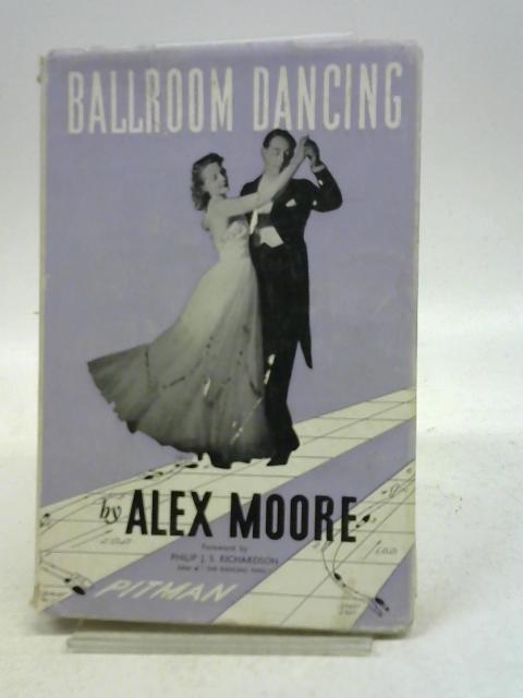 Ballroom Dancing By Alex Moore
