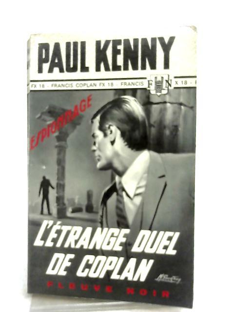 L'Etrange Duel de Coplan By Paul Kenny
