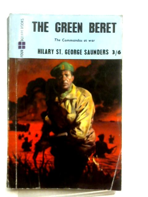 The Green Beret By Hilar St. George Saunders