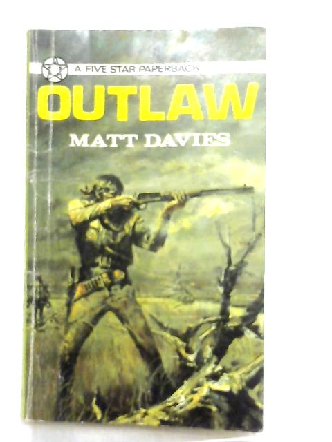Outlaw By Matt Davies