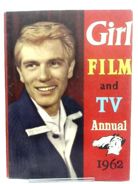 Girl Film & Television Annual No. 5 1962 By Anon
