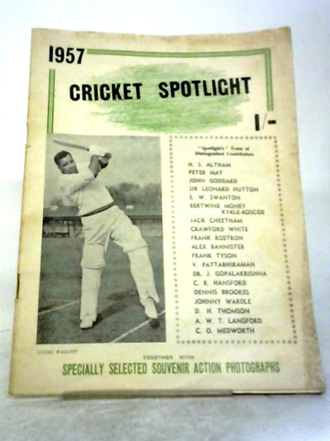 Cricket Spotlight 1957 By Various