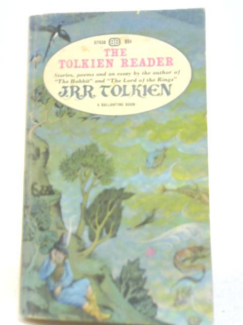 The Tolkien Reader by J R R Tolkien
