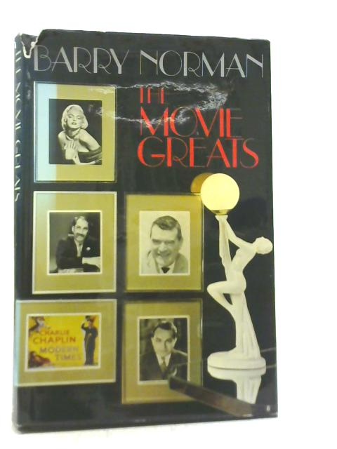 The Movie Greats By Barry Norman