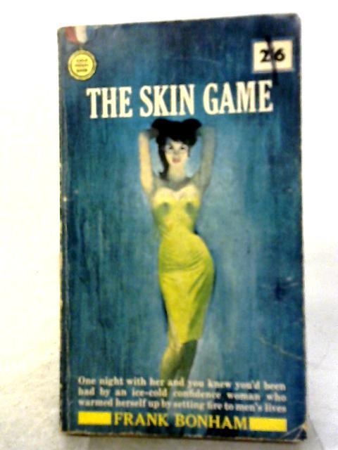 The Skin Game By Frank Bonham
