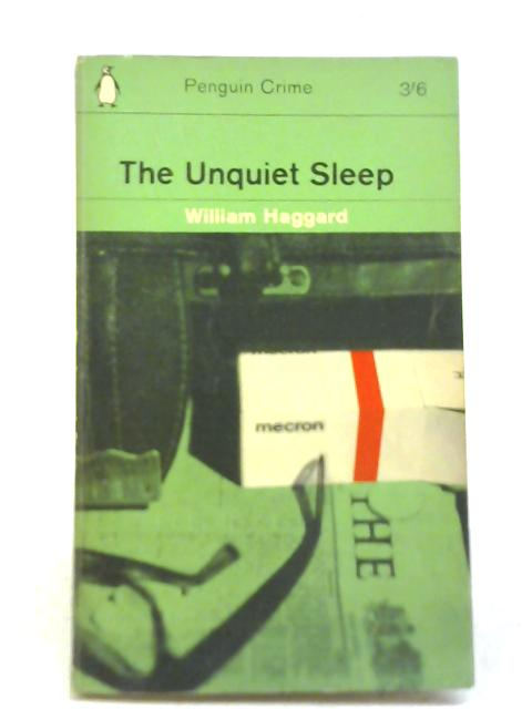 The Unquiet Sleep By William Haggard