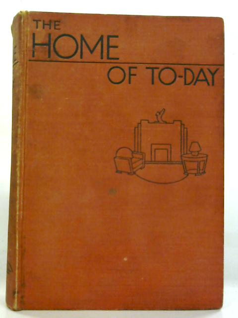 The Home of Today By Daily Express Publications