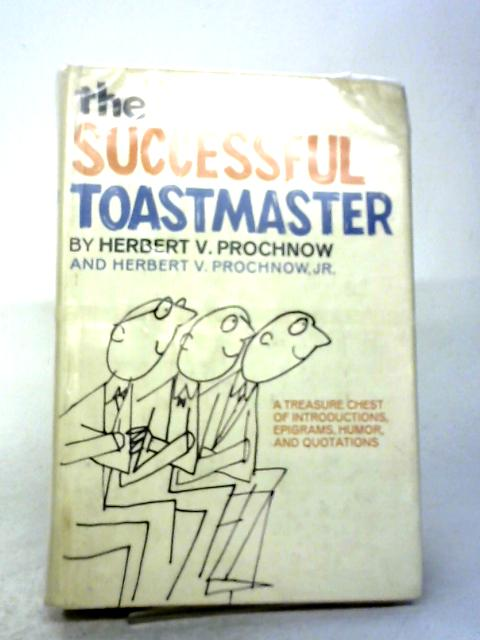 The Successful Toastmaster By H V Prochnov
