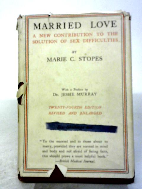Married Love By Marie C Stopes