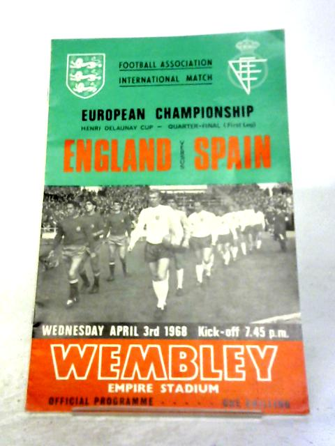 England V Spain European Championship Quarter Final April 3rd 1968 By Anon
