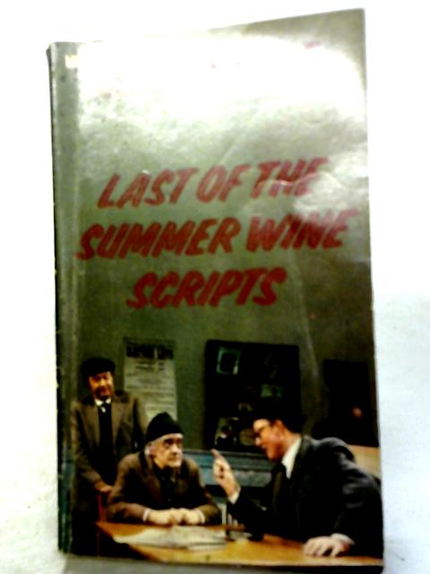 Last of the Summer Wine: Scripts By Roy Clarke