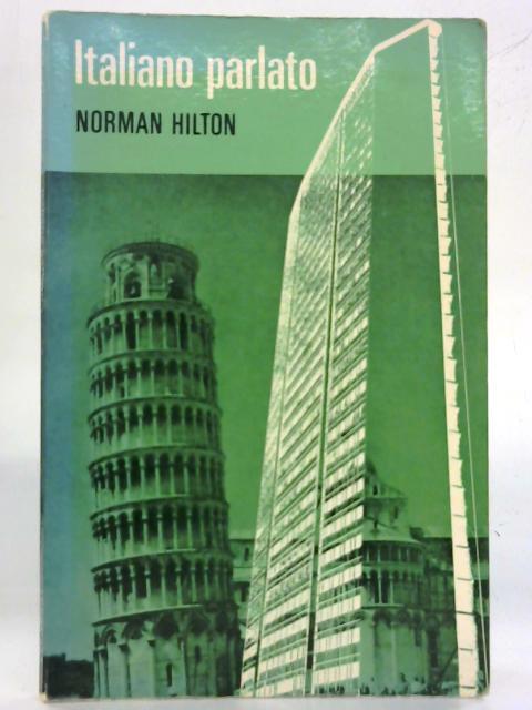 Italiano Parlato By Norman Hilton