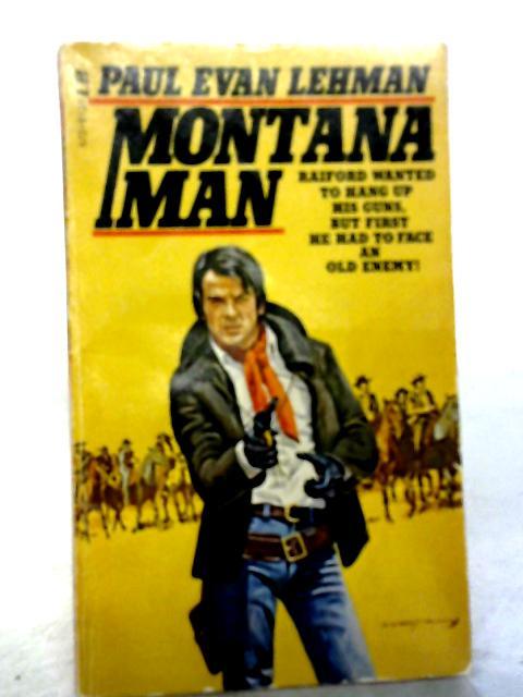 Montana Man By Paul evan Lehman