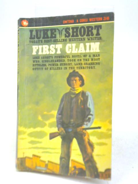 First Claim By Luke Short