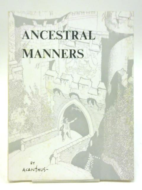 Ancestral manners By Acanthus