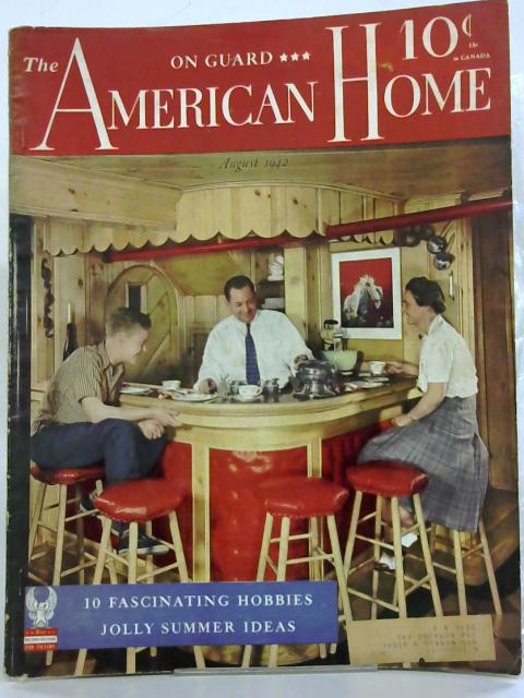 The American Home - August 1942 By Various