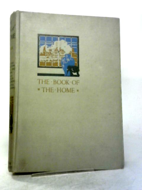 The Book of the Home Vol. I By Davide C. Minter