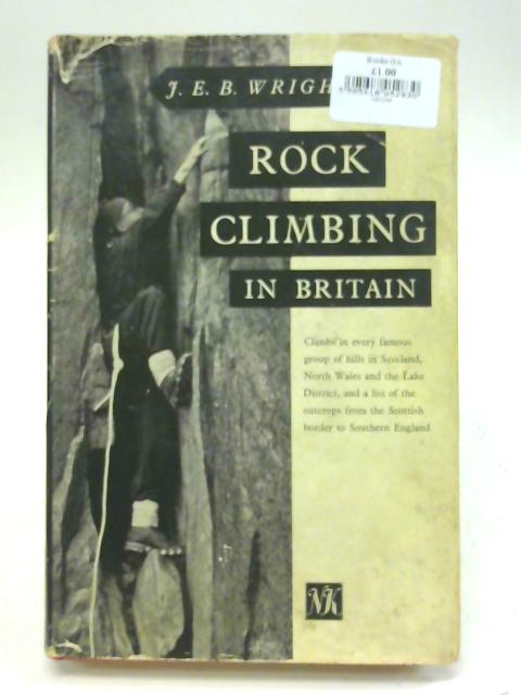 Rock climbing in Britain By Jeremiah Ernest Benjamin Wright