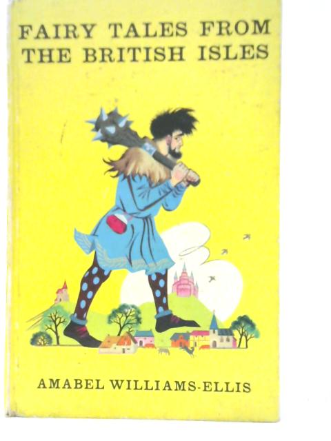 Fairy Tales from the British Isles by Amabel Williams-Ellis