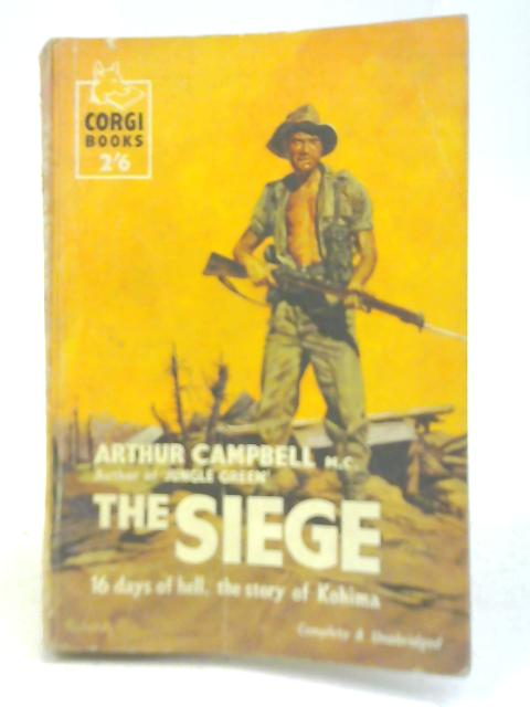 The Siege By Arthur Fraser Campbell