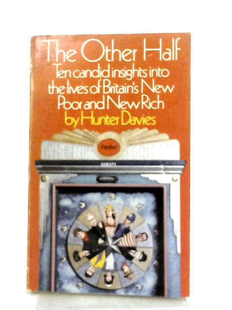 The Other Half By Hunter Davies