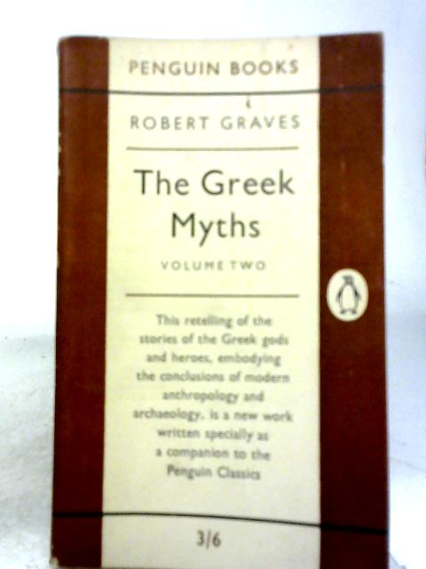 Greek Myths Vol. 2 By Robert Graves