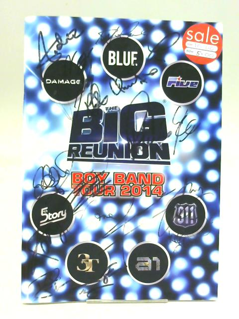 The Big Reunion Boy Band Tour 2014 - Signed by Unstated