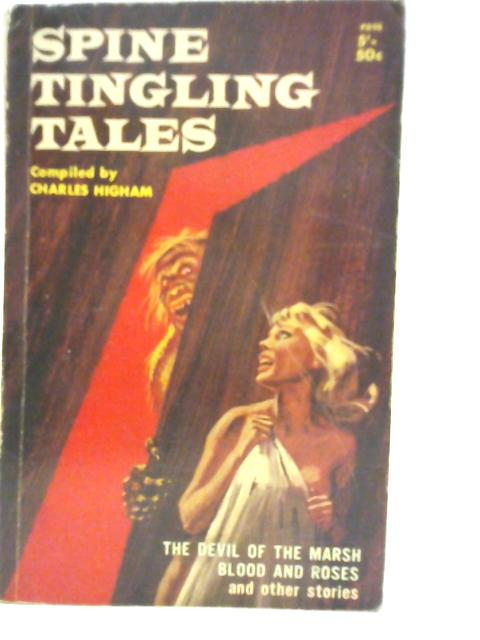 Spine-Tingling Tales By Charles Higham