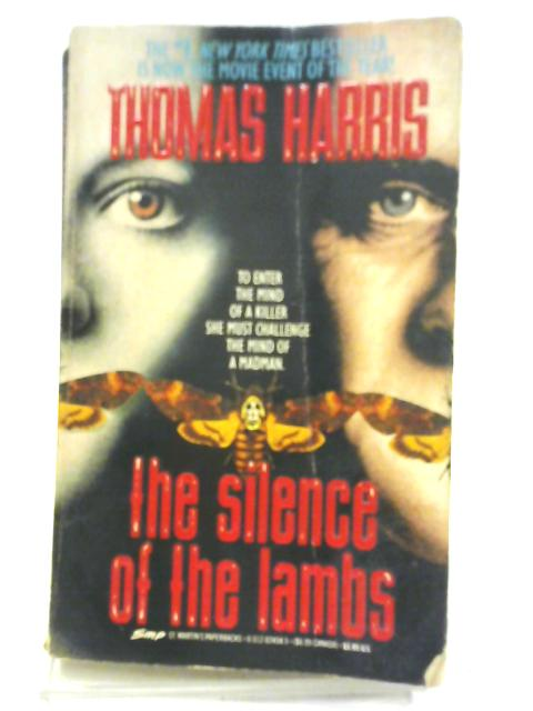 The Silence Of The Lambs (Hannibal Lector) By Thomas Harris